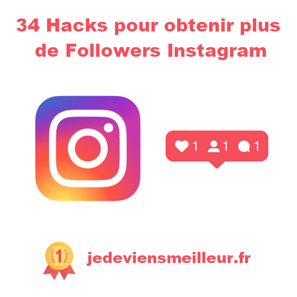 34 Hacks pour obtenir plus de Followers Instagram
