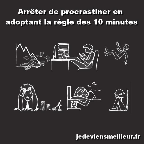 Arrêter de procrastiner en adoptant la règle des 10 minutes