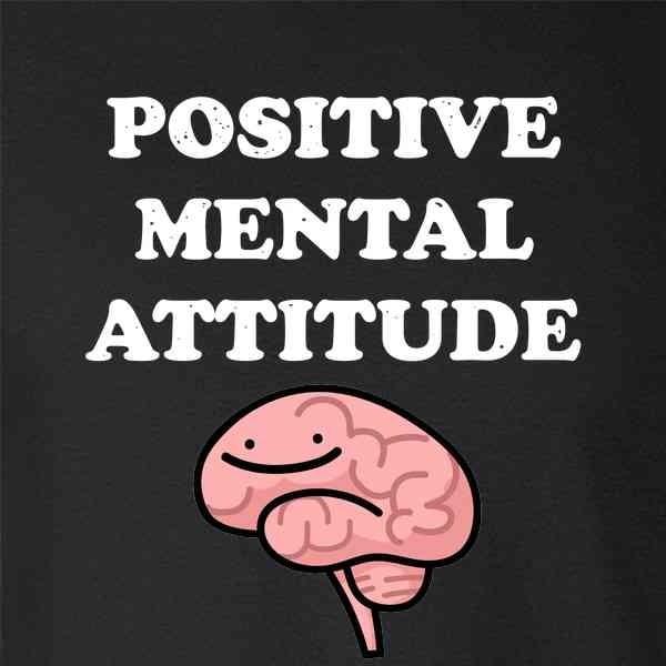 Une attitude mentale positive mène tôt ou tard au succès