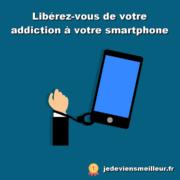 Se libérer de l'addiction aux smartphones avec un plan en 30 jours