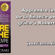 Apprendre les bases de la finance personnelle grâce à Robert Kiyosaki