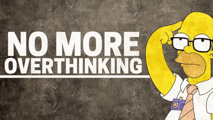 Faire le choix d'arrêter de trop penser