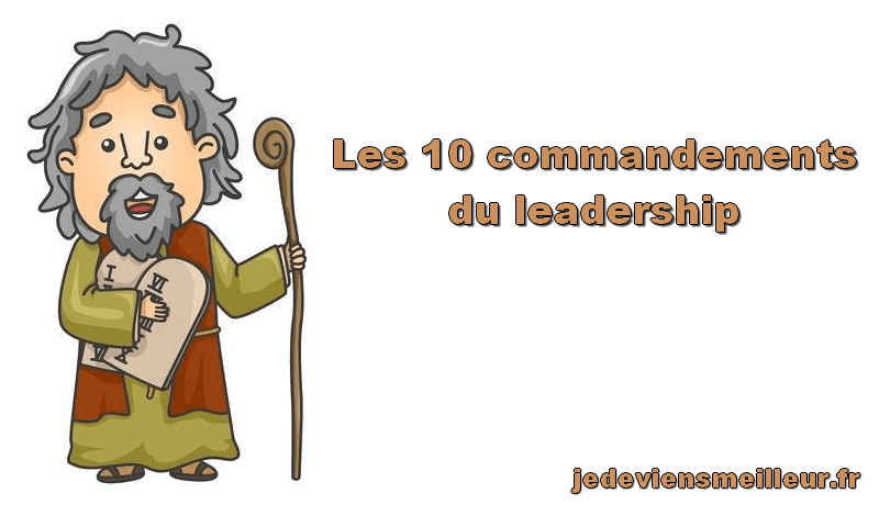 Les 10 commandements du leadership