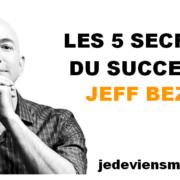 Découvrez les 5 secrets du succès de Jeff Bezos