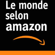 Le monde selon Amazon de Benoît Berthelot
