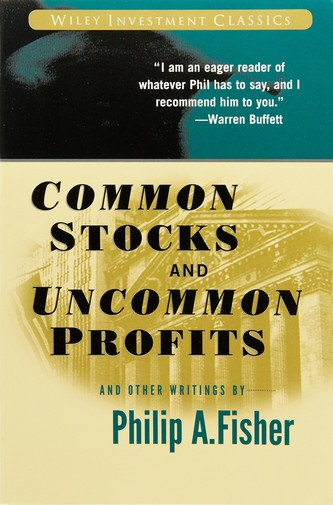 Common Stocks and Uncommon Profits de Philip Fisher