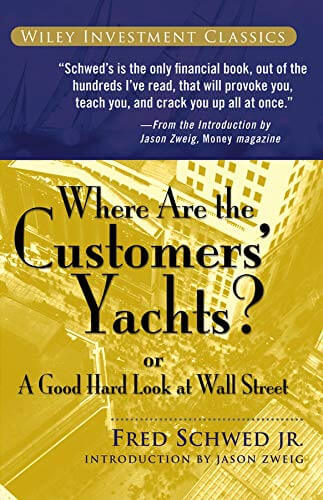 Where Are the Customers' Yachts? de Fred Schwed